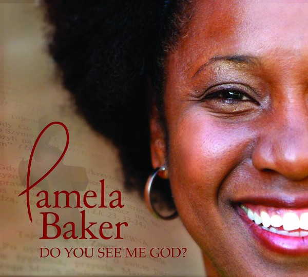 Do You See Me God by Pamela Baker